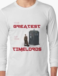 The Greatest Of The Timelords Long Sleeve T-Shirt