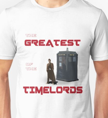 The Greatest Of The Timelords Unisex T-Shirt