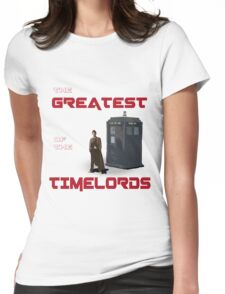 The Greatest Of The Timelords Womens Fitted T-Shirt