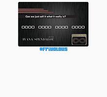The Debt Card - #frivolous Unisex T-Shirt