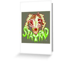 STAY RAD Greeting Card