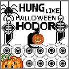 GREETINGS - WITH CROSS STITCH - GAME OF THRONES 3 HALLOWEEN HODOR ! SONG OF FIRE AND ICE BOOK / TV by Tuartkatz
