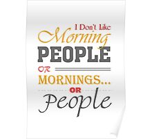 Funny Morning People Poster