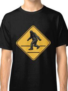 Caution! Bigfoot Crossing! Classic T-Shirt