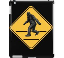 Caution! Bigfoot Crossing! iPad Case/Skin