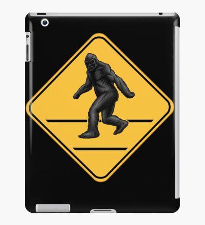 Caution! Bigfoot Crossing! iPad Case/Skin