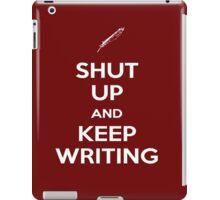 Keep Writing #2 iPad Case/Skin