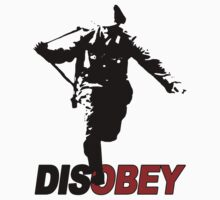 DISOBEY SOLDIER by Yago
