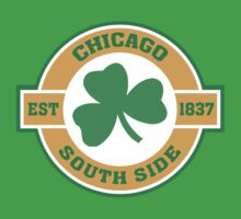 Chicago South Side Irish by HolidayT-Shirts