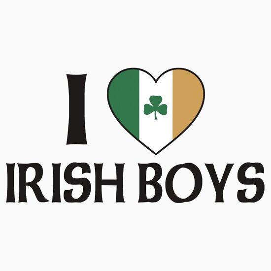 """I Love Irish Boys"" T-Shirts & Hoodies by HolidayT-Shirts ..."