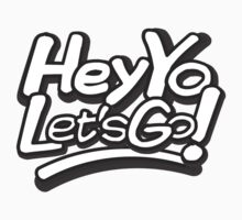 Hey Yo, Let's Go! Kids Clothes
