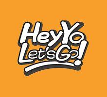 Hey Yo, Let's Go! T-Shirt