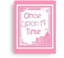 Once Upon A Time in Pink Canvas Print