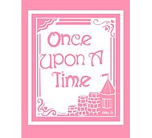 Once Upon A Time in Pink Photographic Print