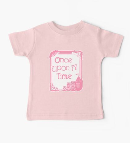 Once Upon A Time in Pink Baby Tee