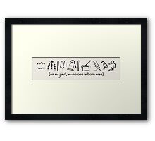 No One Is Born Wise Framed Print