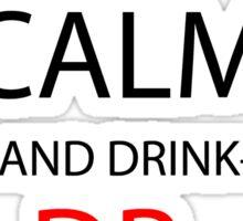 steins gate keep calm and drink dr pepper anime manga shirt Sticker