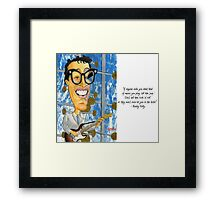 Buddy Holly On The Ed Sullivan Show - Quote Framed Print