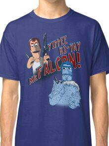 Yippee Ki-Yay, Mr Falcon! Classic T-Shirt