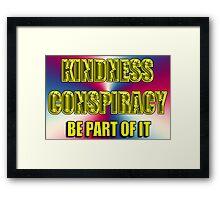 kindness conspiracy card Framed Print