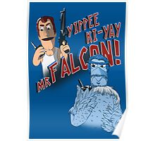 Yippee Ki-Yay, Mr Falcon! Poster