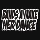 Bands a make her dance by Tiffany O 2125DODY