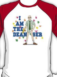 I am the Dean-ger!!! T-Shirt