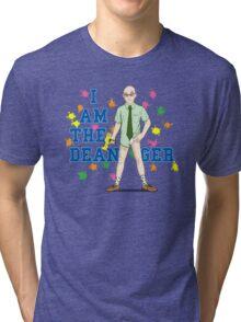 I am the Dean-ger!!! Tri-blend T-Shirt