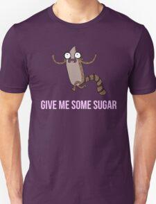Gimme Some Sugar! - Regular Show (Text Version) T-Shirt
