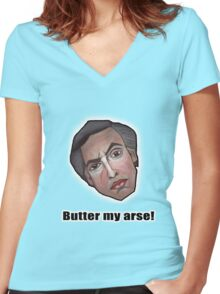 Butter my arse! - Alan Partridge Tee Women's Fitted V-Neck T-Shirt