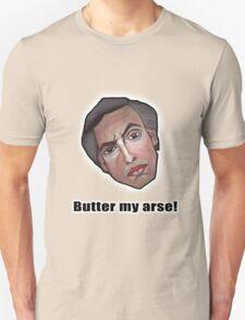 Butter my arse! - Alan Partridge Tee T-Shirt