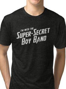 I'm with the Super-Secret Boy Band Tri-blend T-Shirt