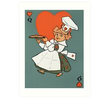 Queen of hearts in the kitchen Art Print