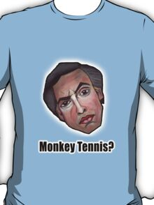 Monkey Tennis? - Alan Partridge Tee T-Shirt