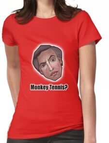 Monkey Tennis? - Alan Partridge Tee Womens Fitted T-Shirt