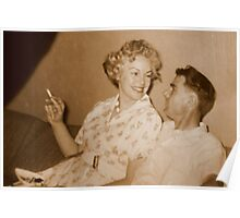 Mom and Dad...OOgle Eyeing...circa 1956 Poster