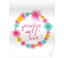 Practice Self Love Poster