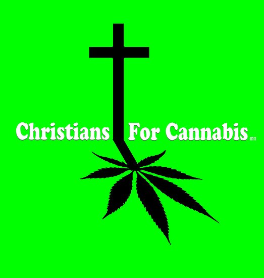 Christians for Cannabis by mouseman