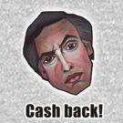 Cash back! - Alan Partridge Tee by YouRuddyGuys