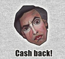 Cash back! - Alan Partridge Tee by YouRuddyGuys