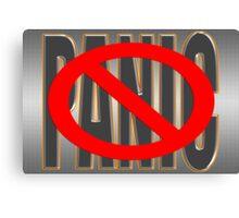 do not PANIC Canvas Print
