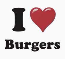 I Heart / Love Burgers by HighDesign