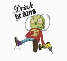 Drink Brains by curua