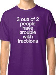 Fractions Classic T-Shirt