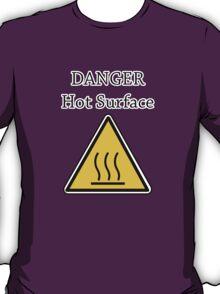 Danger I´m HOT2 T-Shirt