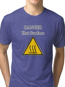Danger I´m HOT2 Tri-blend T-Shirt