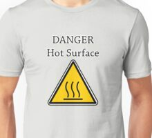 Danger I´m HOT2 Unisex T-Shirt