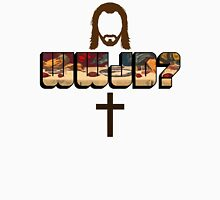 What Would Jesus Do? Unisex T-Shirt