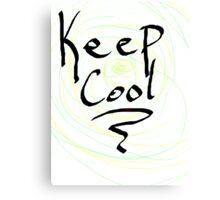 keep cool Canvas Print
