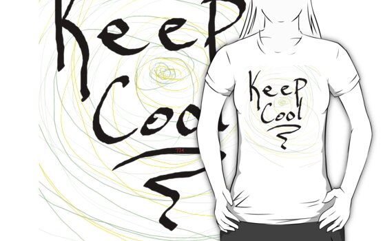 keep cool by Tia Knight